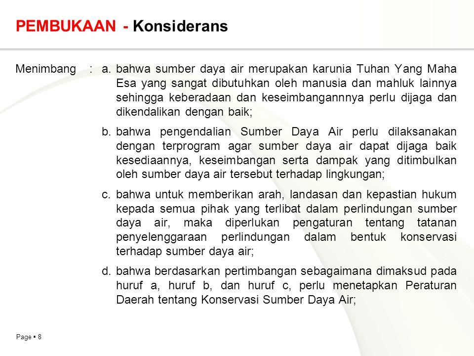 Page  49 KETENTUAN PERALIHAN Contoh 2: Peraturan Daerah Provinsi Daerah Khusus Ibukota Jakarta Nomor 3 Tahun 2009 tentang Pengelolaan Area Pasar Pasal 18 Izin yang telah dikeluarkan sebelum berlakunya Peraturan Daerah ini tetap berlaku sampai dengan habis berlakunya izin.