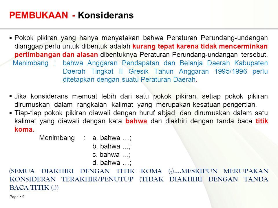Page  70 PENUTUP  Rumusan perintah pengundangan dan penempatan Peraturan Perundang-undangan dalam Lembaran Daerah atau Berita Daerah yang berbunyi sebagai berikut: Agar setiap orang mengetahuinya, memerintahkan pengundangan Peraturan Daerah ini dengan penempatannya dalam Lembaran Daerah Provinsi Sumatera Barat.