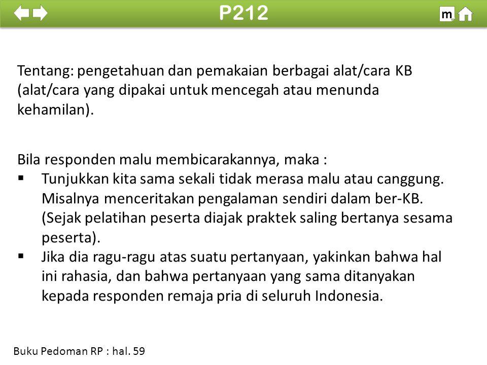 Tentang: pengetahuan dan pemakaian berbagai alat/cara KB (alat/cara yang dipakai untuk mencegah atau menunda kehamilan).