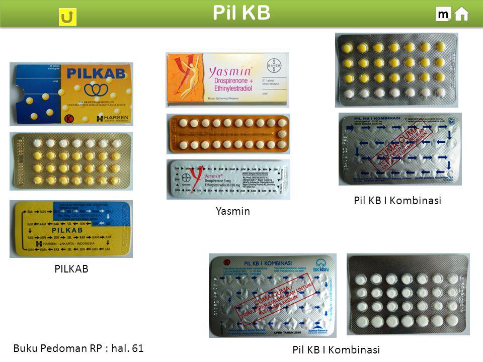 100% SDKI 2012 Pil KB m Buku Pedoman RP : hal. 61 PILKAB Yasmin Pil KB I Kombinasi