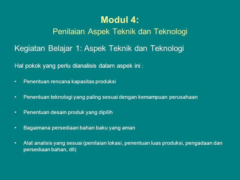 Modul 4: Penilaian Aspek Teknik dan Teknologi Kegiatan Belajar 1: Aspek Teknik dan Teknologi Hal pokok yang perlu dianalisis dalam aspek ini : •Penent