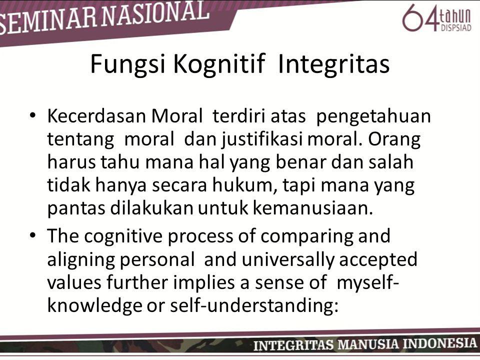 • Kecerdasan Moral terdiri atas pengetahuan tentang moral dan justifikasi moral. Orang harus tahu mana hal yang benar dan salah tidak hanya secara huk