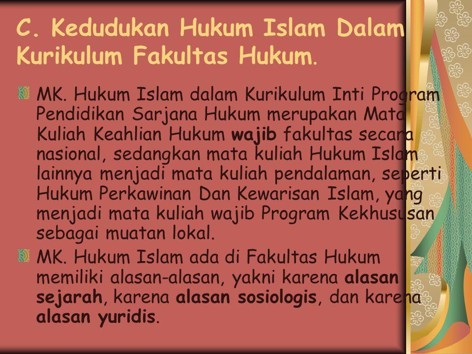 ad. 4. Hukum Islam I Hukum Islam dibagi dua, bagian satu disebut Hukum Islam I, materi pembahasannya meliputi dasar atau pengantar Hukum Islam. Sedang