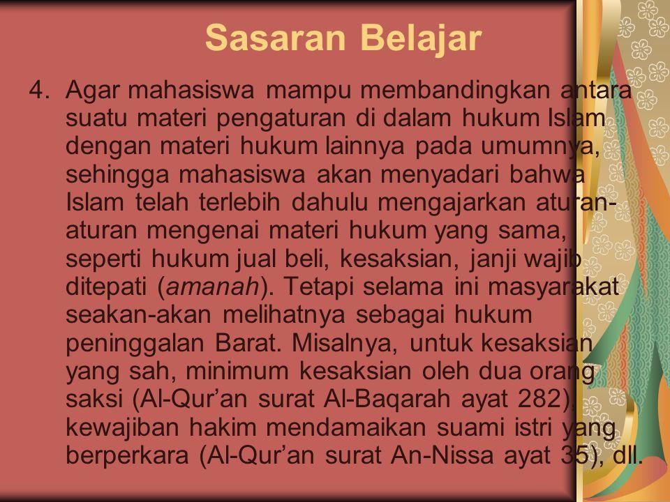 Sasaran Belajar 3.Bagian mana dari Syari'at Islam yang dapat disumbangkan sebagai konsep pembinaan hukum nasional kelak. Misalnya, Hukum Waris Islam t