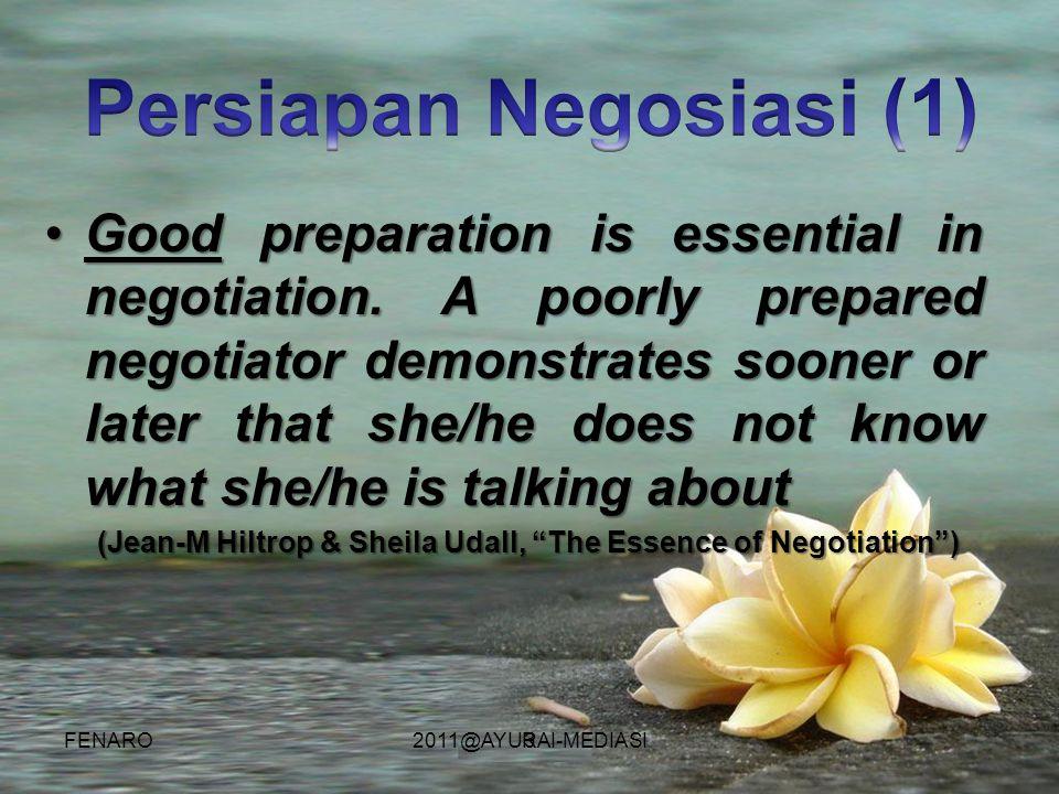 3 •Good preparation is essential in negotiation.
