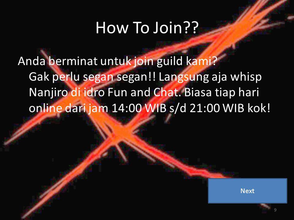 How To Join . Anda berminat untuk join guild kami.