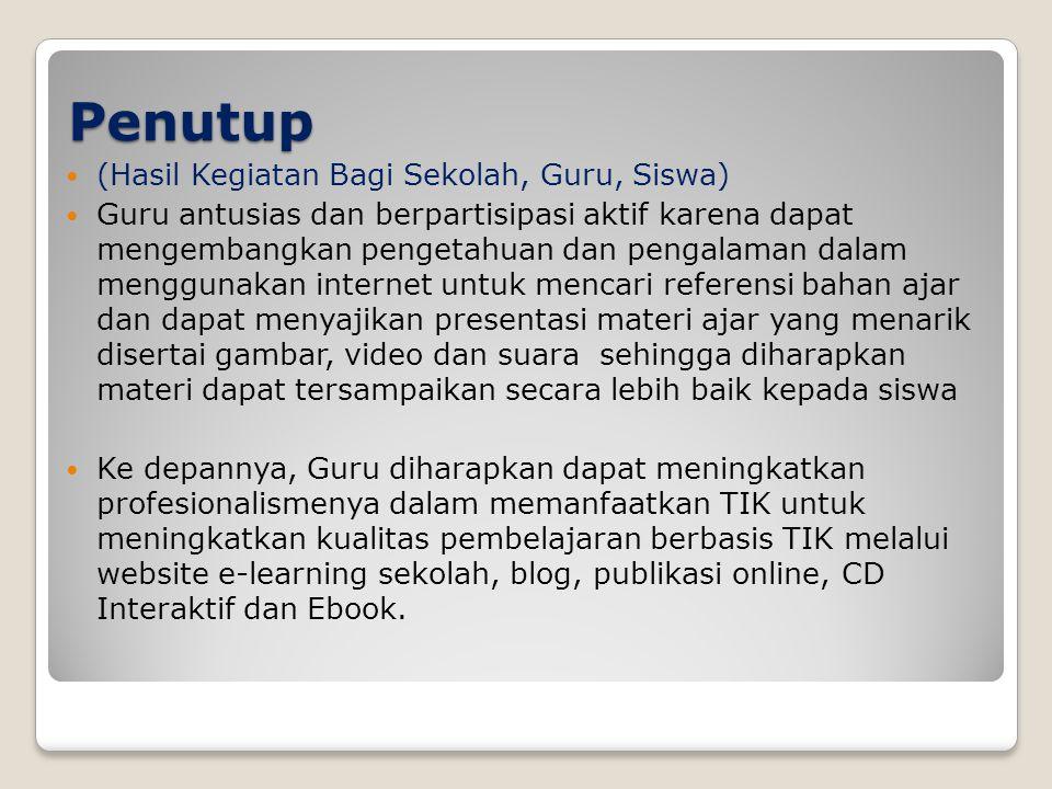 Daftar Pustaka  _, 2009, E-Learning For Teacher Training A Desain to Implementation , European Training Foundation  Erlina, 2010, Supermedia, PT.