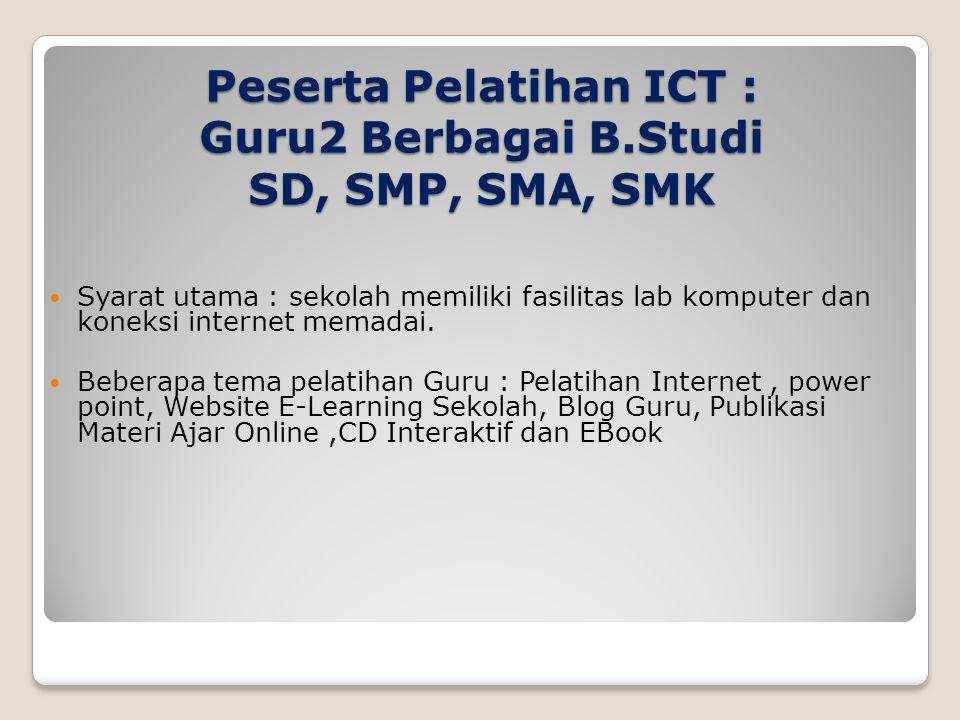 Tujuan Pelatihan ICT Bagi Guru Setelah mengikuti pelatihan ICT diharapkan para guru dapat : a.
