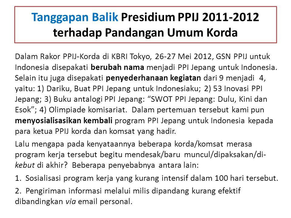 Tanggapan Balik Presidium PPIJ 2011-2012 terhadap Pandangan Umum Korda Dalam Rakor PPIJ-Korda di KBRI Tokyo, 26-27 Mei 2012, GSN PPIJ untuk Indonesia