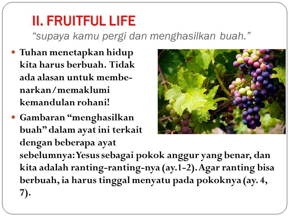 II.FRUITFUL LIFE II.