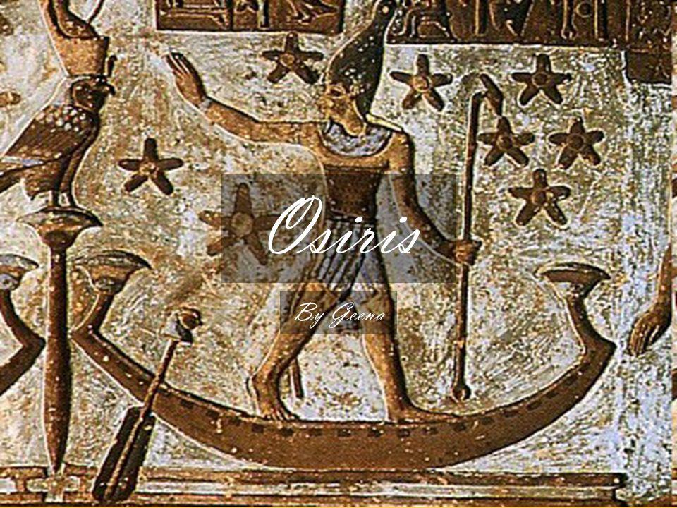 Osiris By Geena