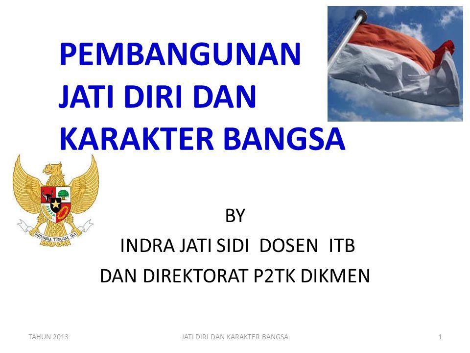 AKTIFKAN GERAKAN PRAMUKA TAHUN 2013JATI DIRI DAN KARAKTER BANGSA62