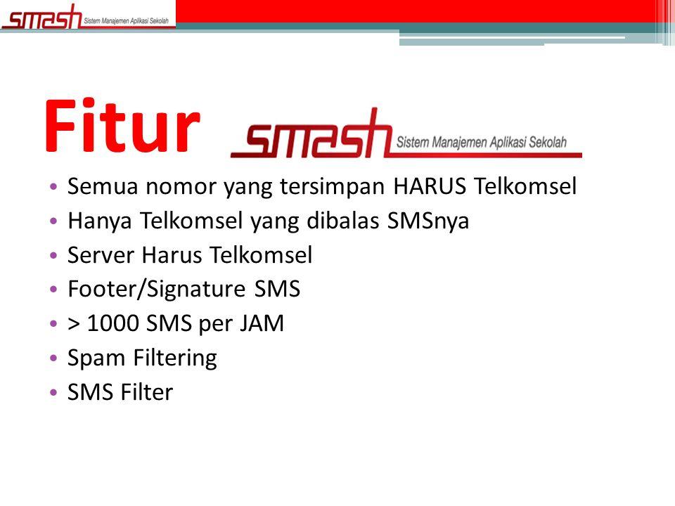 • Semua nomor yang tersimpan HARUS Telkomsel • Hanya Telkomsel yang dibalas SMSnya • Server Harus Telkomsel • Footer/Signature SMS • > 1000 SMS per JA