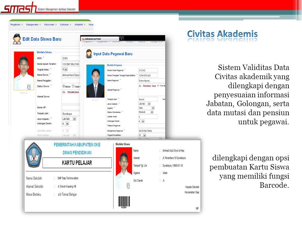 Sistem Validitas Data Civitas akademik yang dilengkapi dengan penyesuaian informasi Jabatan, Golongan, serta data mutasi dan pensiun untuk pegawai. di