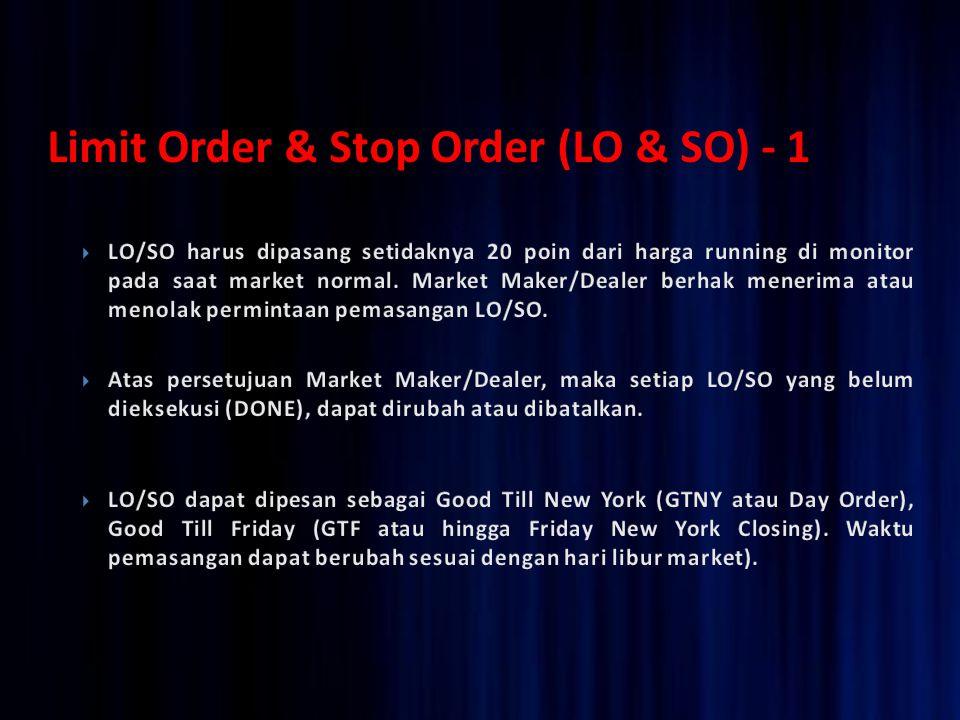 Limit Order & Stop Order (LO & SO) - 1