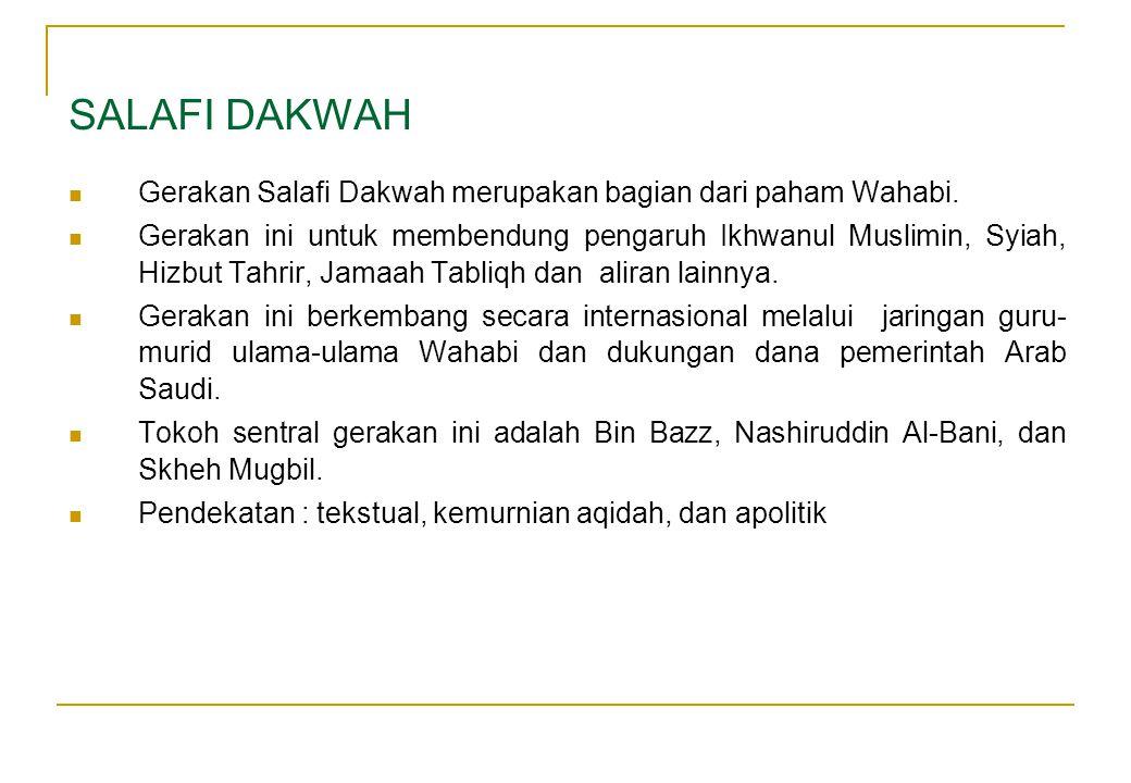  Gerakan Salafi Dakwah merupakan bagian dari paham Wahabi.  Gerakan ini untuk membendung pengaruh Ikhwanul Muslimin, Syiah, Hizbut Tahrir, Jamaah Ta