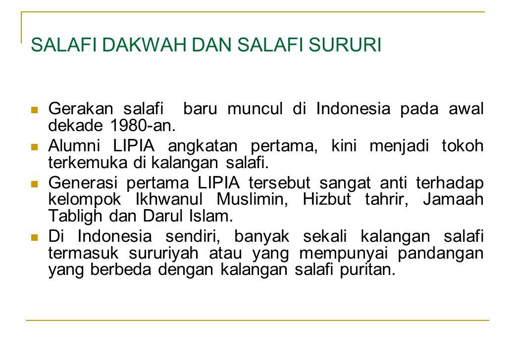  Gerakan salafi baru muncul di Indonesia pada awal dekade 1980-an.  Alumni LIPIA angkatan pertama, kini menjadi tokoh terkemuka di kalangan salafi.