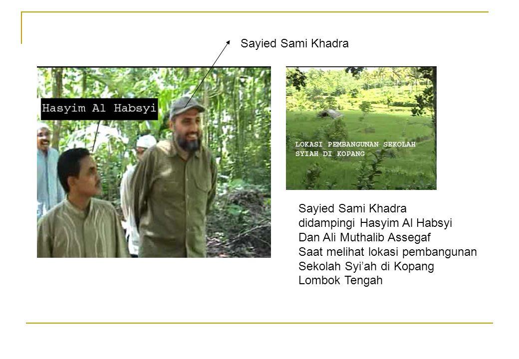 Sayied Sami Khadra didampingi Hasyim Al Habsyi Dan Ali Muthalib Assegaf Saat melihat lokasi pembangunan Sekolah Syi'ah di Kopang Lombok Tengah