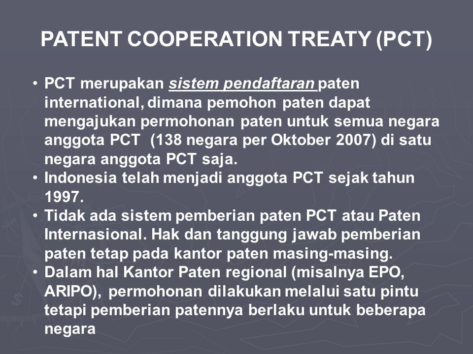 PATENT COOPERATION TREATY (PCT) •PCT merupakan sistem pendaftaran paten international, dimana pemohon paten dapat mengajukan permohonan paten untuk se