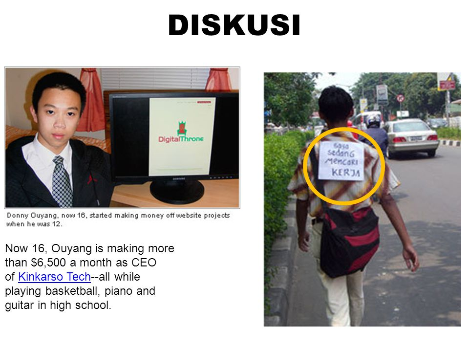 DISKUSI Now 16, Ouyang is making more than $6,500 a month as CEO of Kinkarso Tech--all while playing basketball, piano and guitar in high school.Kinkarso Tech