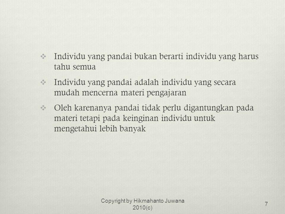  Terlalu Berorientasi pada Indonesia  Orientasi sistem pendidikan di Indonesia sangat Indonesia  Harus diakui sistem pendidikan yang berorientasi pada Indonesia tidak membekali peserta didik untuk dapat bersaing secara global Copyright by Hikmahanto Juwana 2010(c) 8