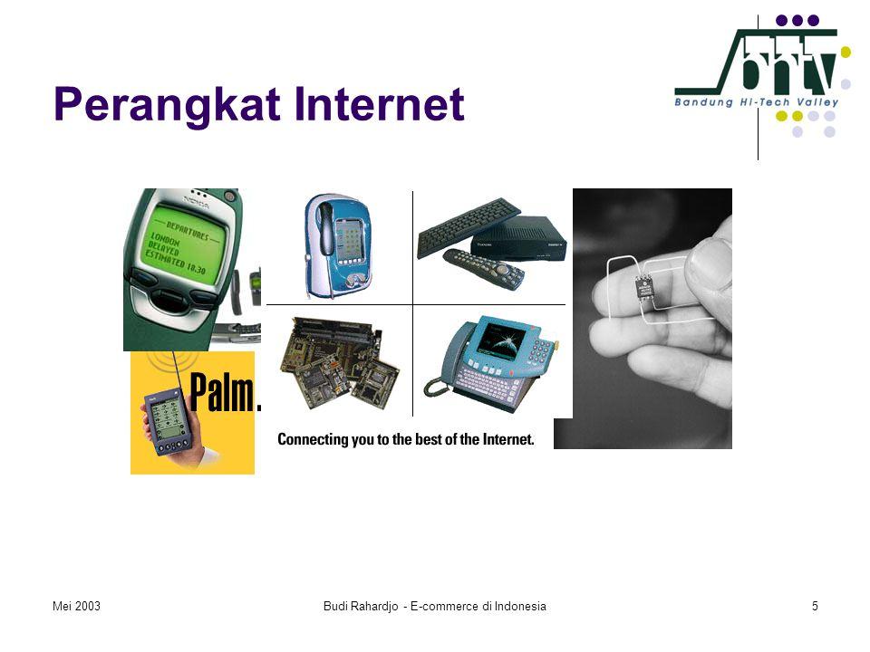 Mei 2003Budi Rahardjo - E-commerce di Indonesia5 Perangkat Internet