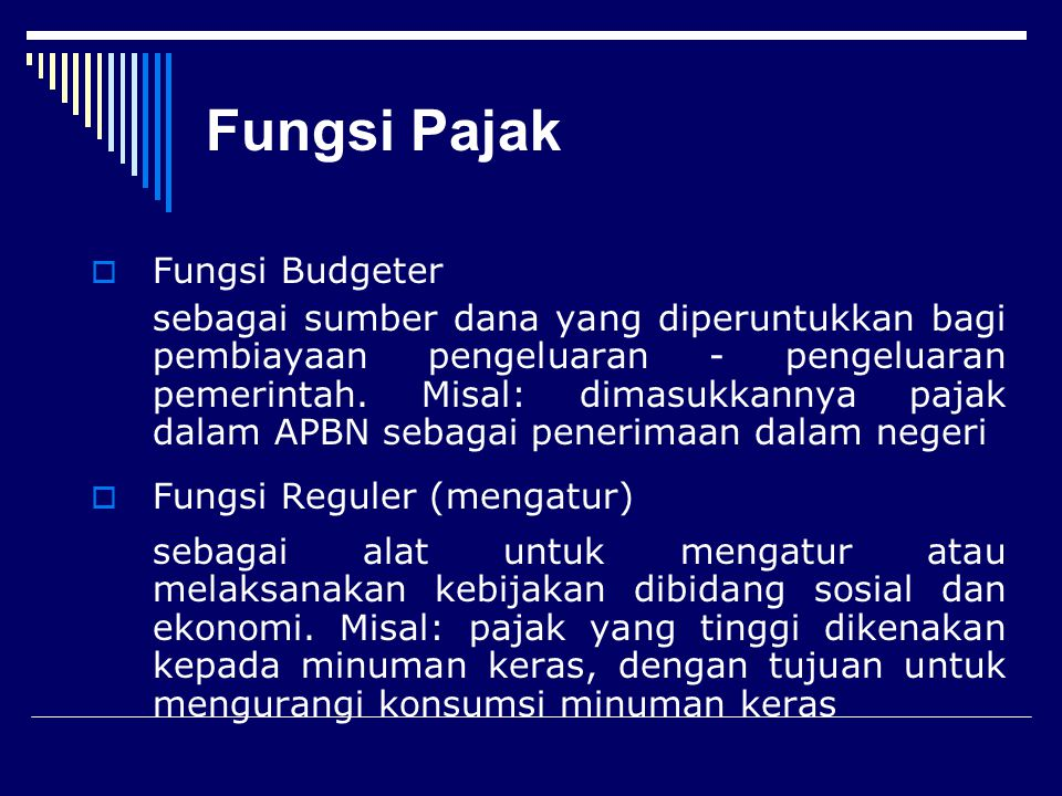 Fungsi Pajak  Reguler  mengatur  Budgeter  anggaran negara