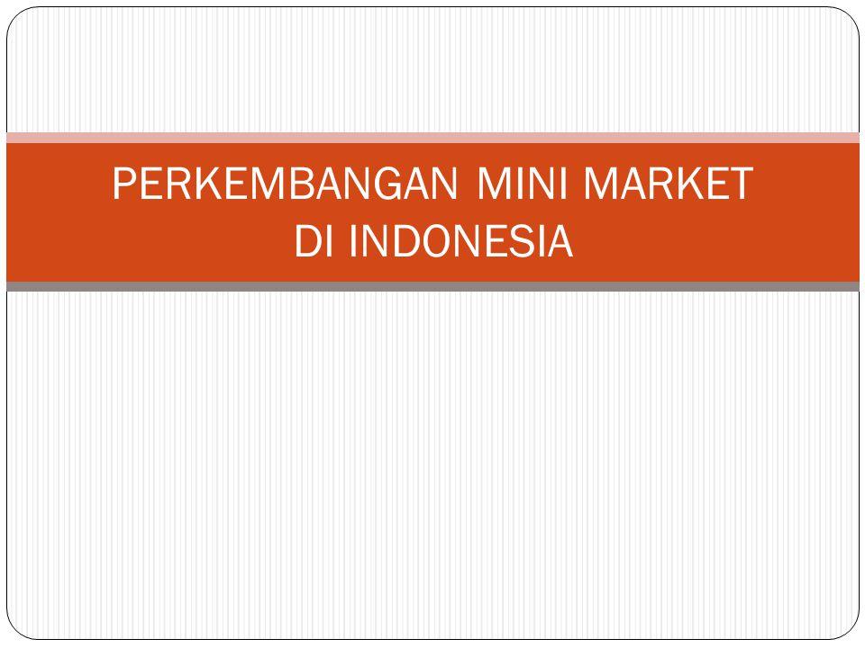  Pertumbuhan Minimarket Di Jakarta Sangat Pesat Sampai Pemodal Asingpun Berebut Masuk  Pertumbuhan kelas menengah yang cukup banyak, sekitar 45 juta orang sejak tahun 2003, menurut versi Bank Dunia, membawa konsekuensi khusus bagi Jakarta.