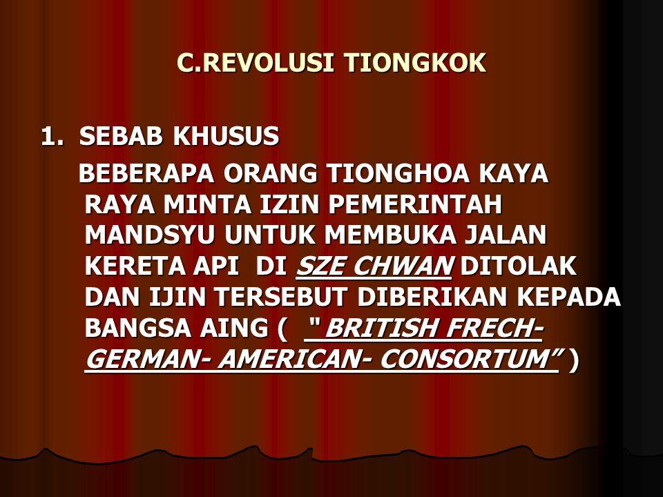 C.REVOLUSI TIONGKOK 1.
