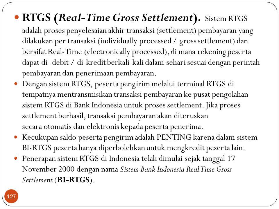  RTGS (Real-Time Gross Settlement).