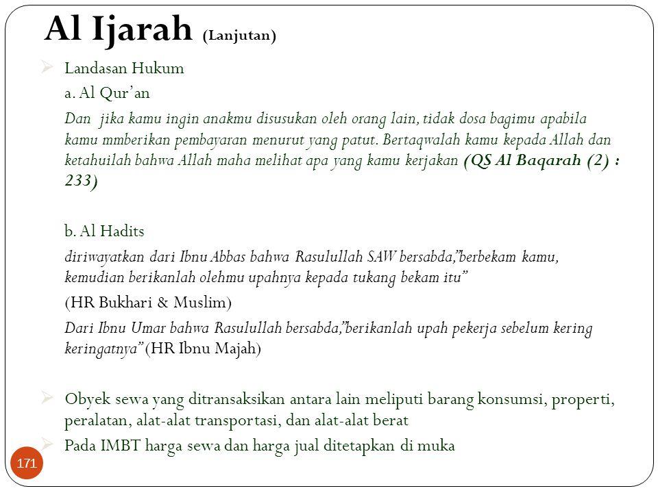 Al Ijarah (Lanjutan)  Landasan Hukum a.