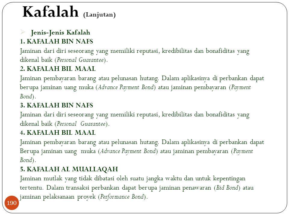 Kafalah (Lanjutan)  Jenis-Jenis Kafalah 1.