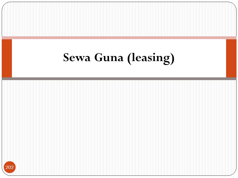 Sewa Guna (leasing) 202