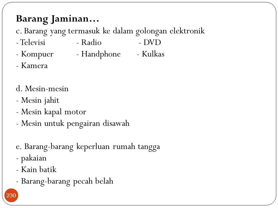 Barang Jaminan… c.