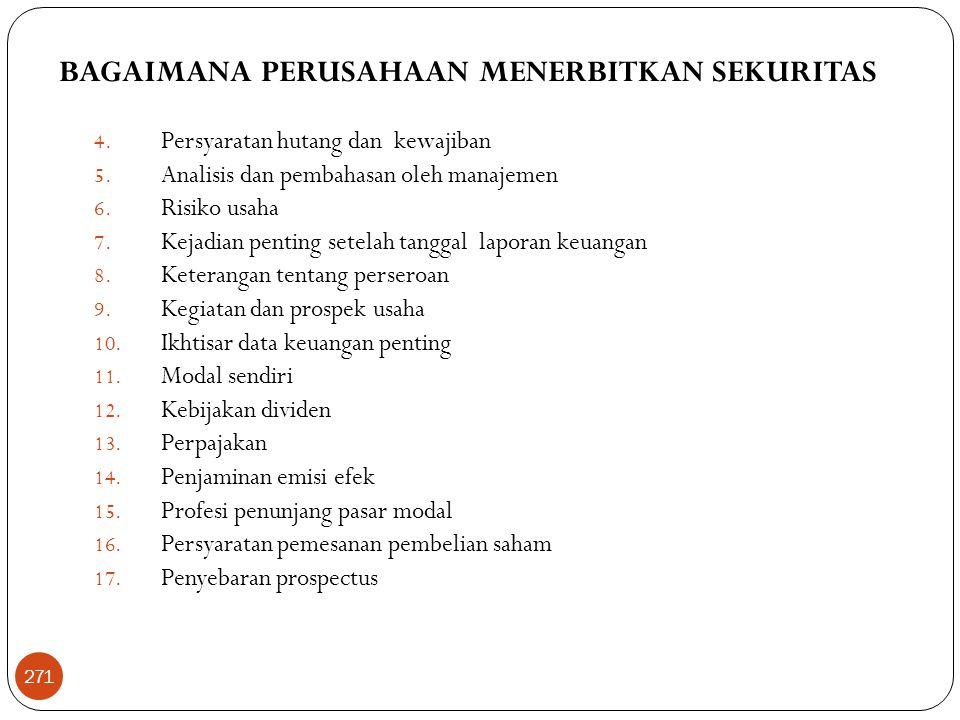 BAGAIMANA PERUSAHAAN MENERBITKAN SEKURITAS 4.Persyaratan hutang dan kewajiban 5.