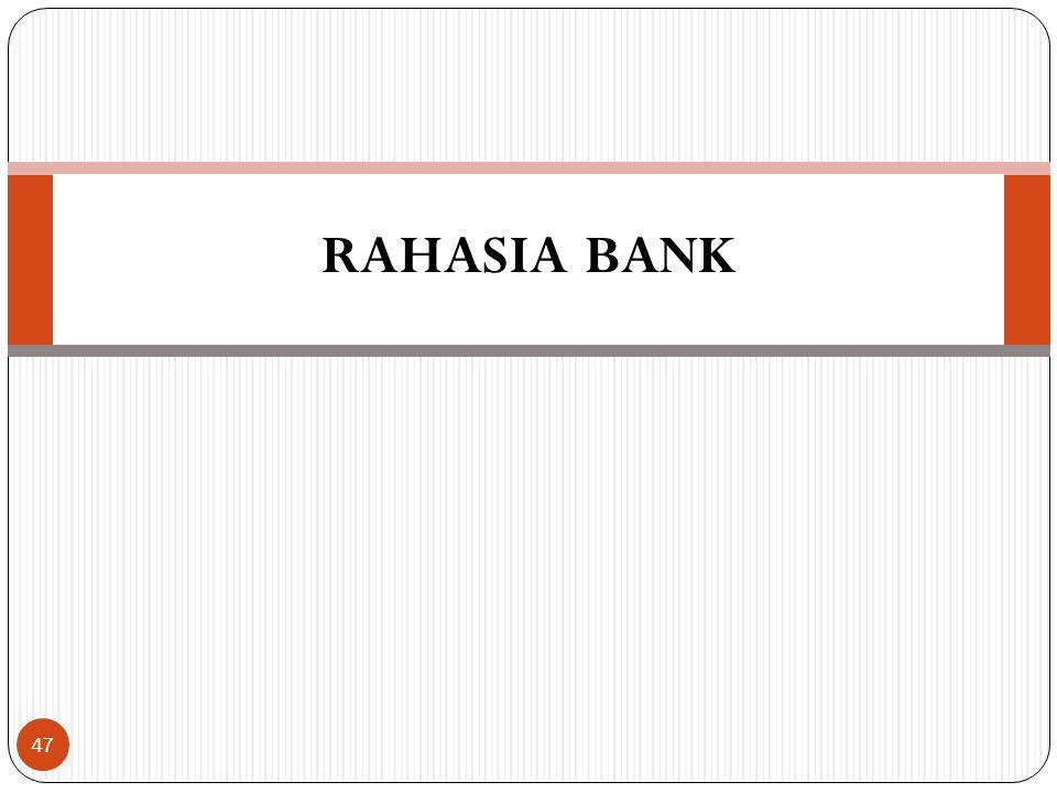 RAHASIA BANK 47