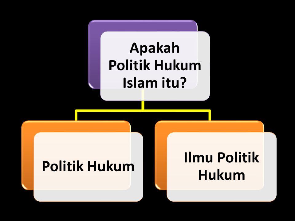 Politik Hukum Ilmu Politik Hukum