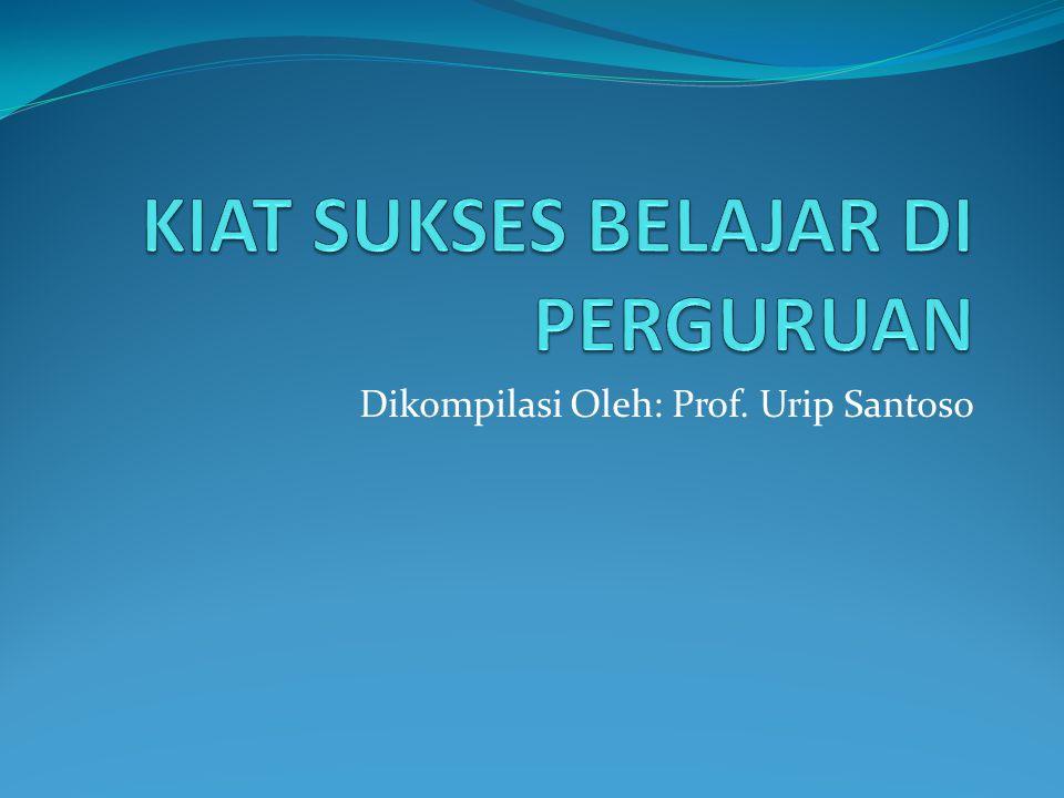 Dikompilasi Oleh: Prof. Urip Santoso