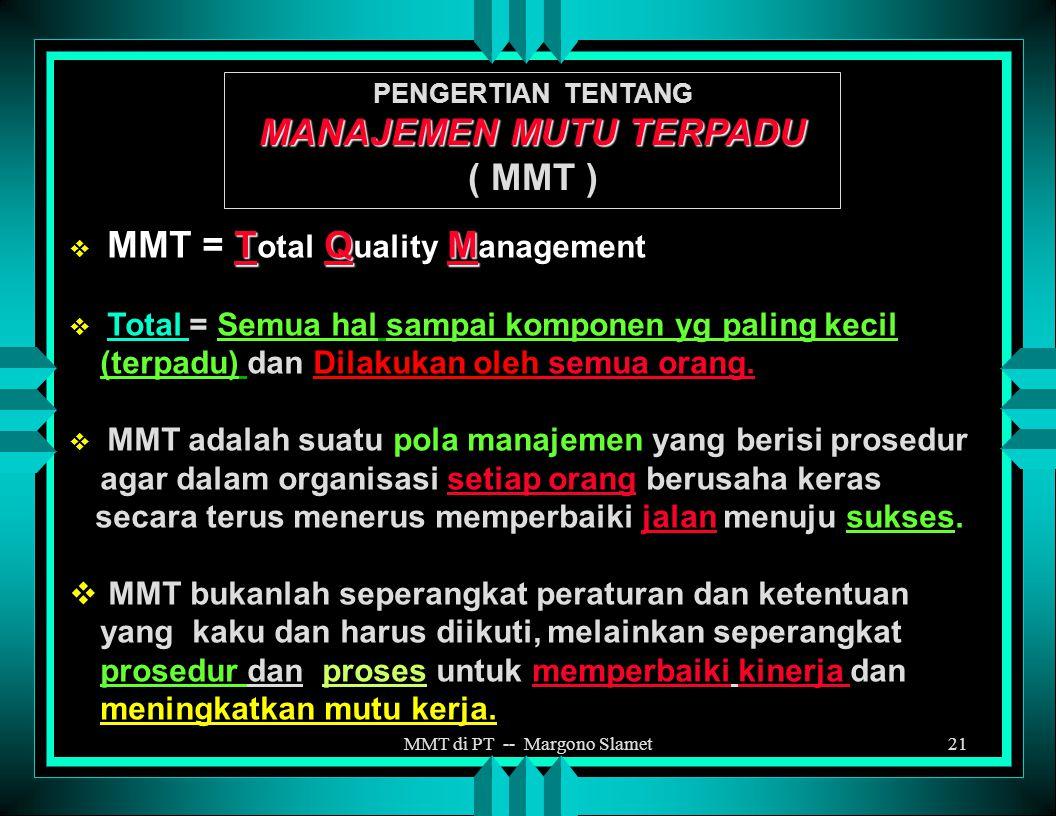MMT di PT -- Margono Slamet20 4. SUASANA AKADEMIK: derajat kepuasan, motivasi, dan komitmen sivitas akademika dalam pelaksanaan tugas akademik untuk m