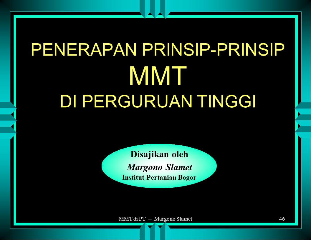 MMT di PT -- Margono Slamet45 @ Margono Slamet
