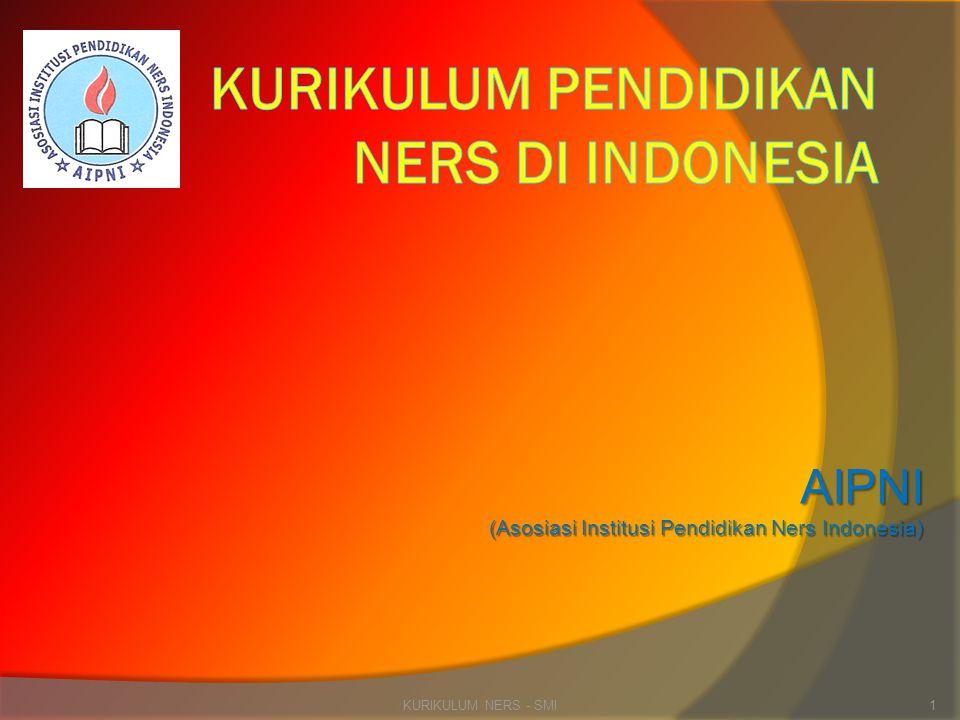 AIPNI (Asosiasi Institusi Pendidikan Ners Indonesia) KURIKULUM NERS - SMI1
