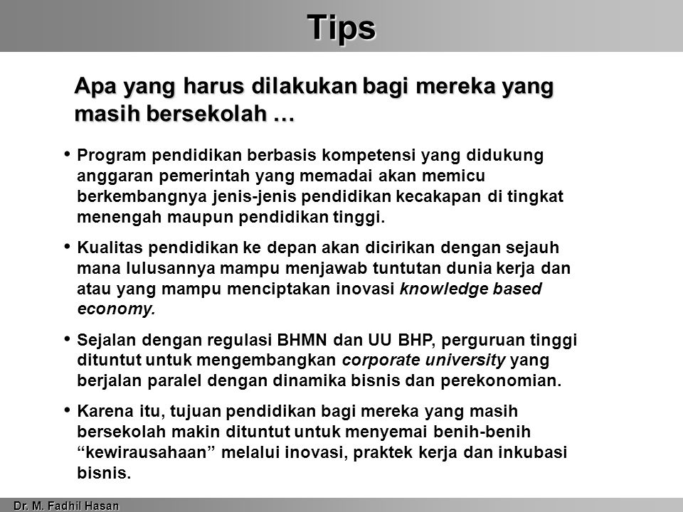 Tips Dr. M.