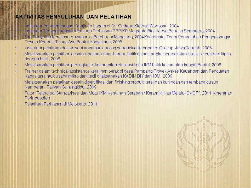 Dra. Titiana Irawani, M. Sn. •Mengajar S1 Program Studi Kriya Seni Fakultas Seni Rupa ISI Yogyakarta, 1990 •Mengajar Program D 3 Kriya Cenderamata ISI