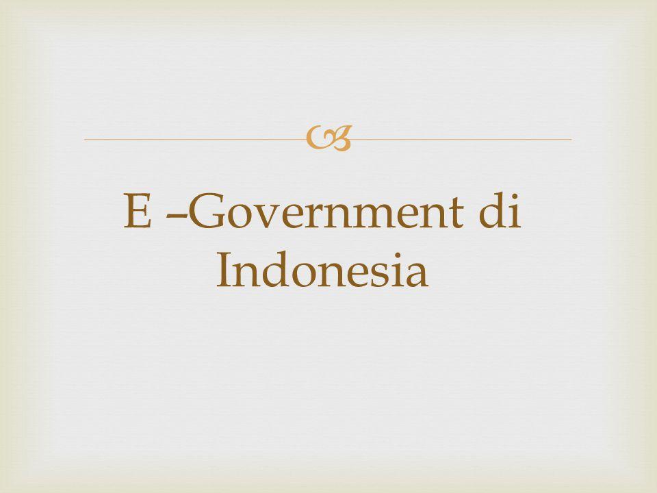  E –Government di Indonesia