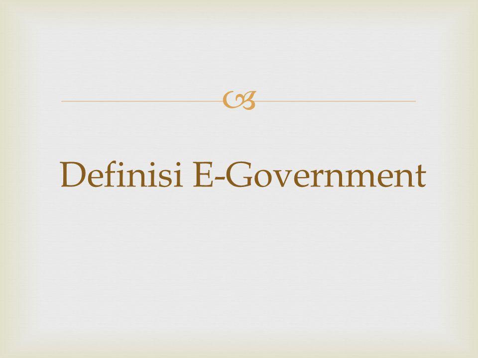  Definisi E-Government