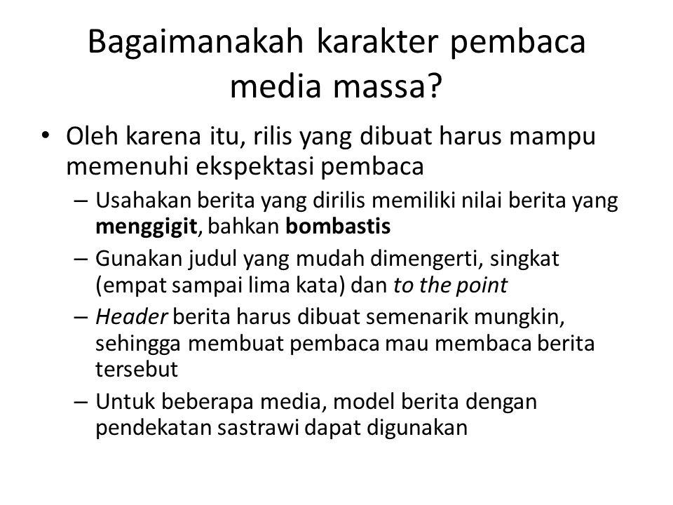 Bagaimanakah karakter pembaca media massa.
