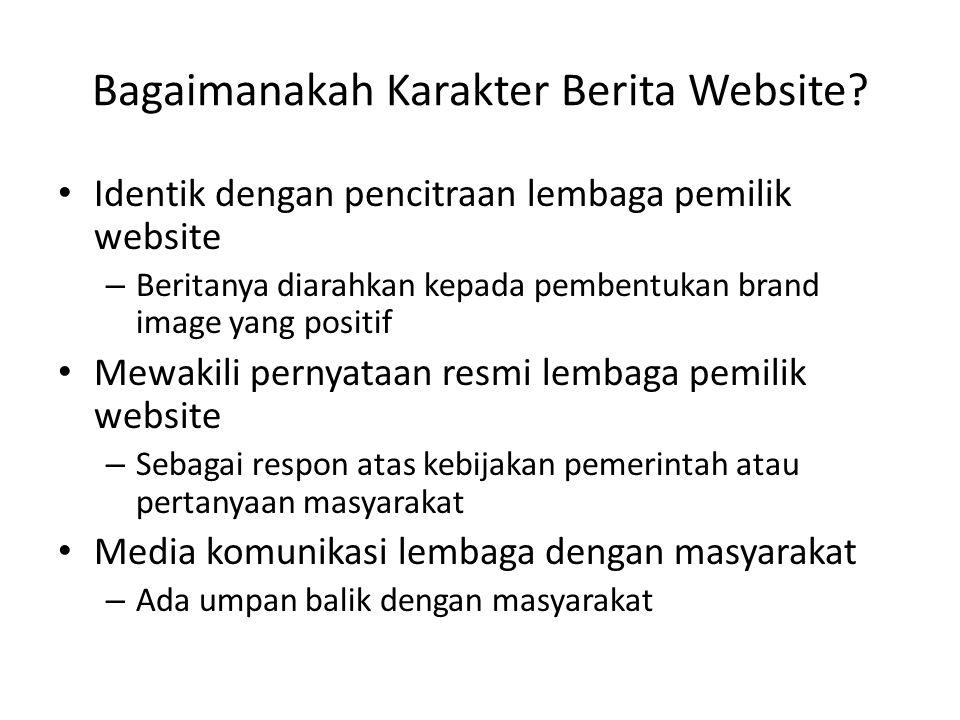 Bagaimanakah Karakter Berita Website.