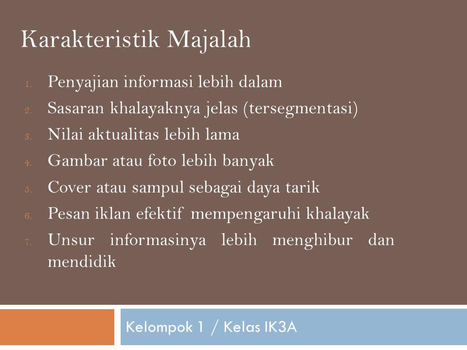 Kelompok 1 / Kelas IK3A 1.Penyajian informasi lebih dalam 2.