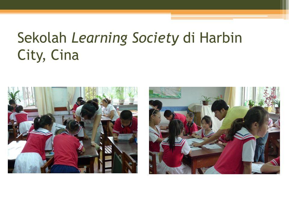 Sekolah Learning Society di Harbin City, Cina
