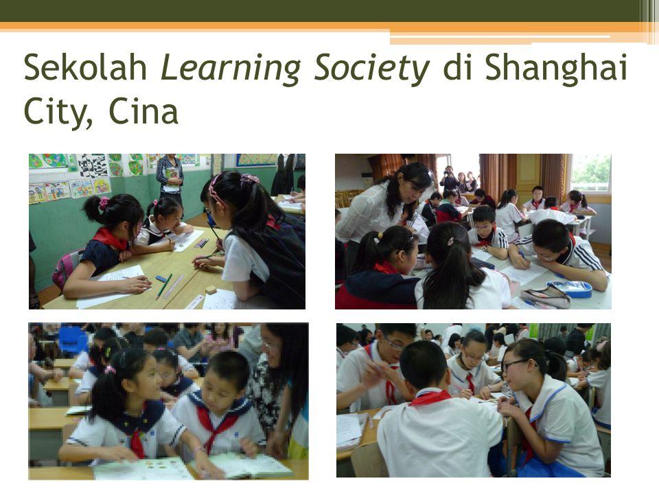 Sekolah Learning Society di Shanghai City, Cina